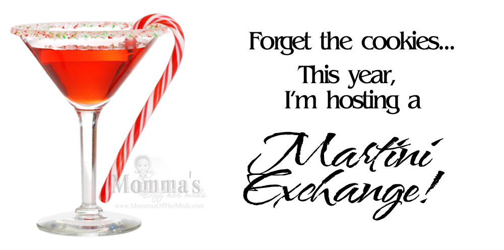 Holiday Martini Exchange
