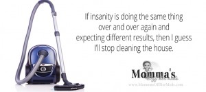 Read more about the article Definition of Insanity…