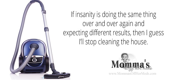 Definition of Insanity…