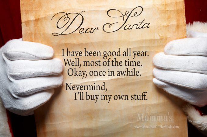 Dear Santa, I've been good…